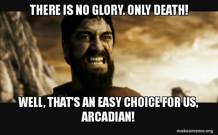 there is no v1zo6z there is no glory only death! well, that's an easy choice for us