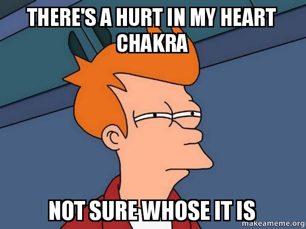 there's a hurt in my heart chakra not sure whose it is