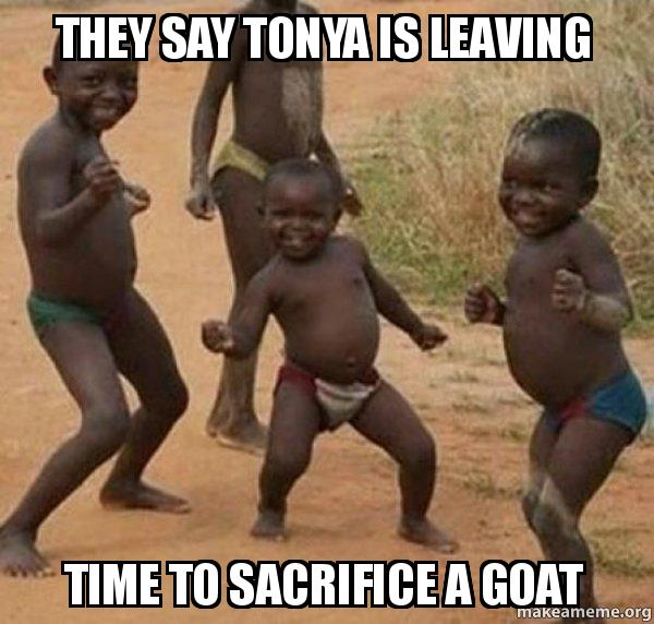 They Say Tonya Is Leaving Time To Sacrifice A Goat Going Away