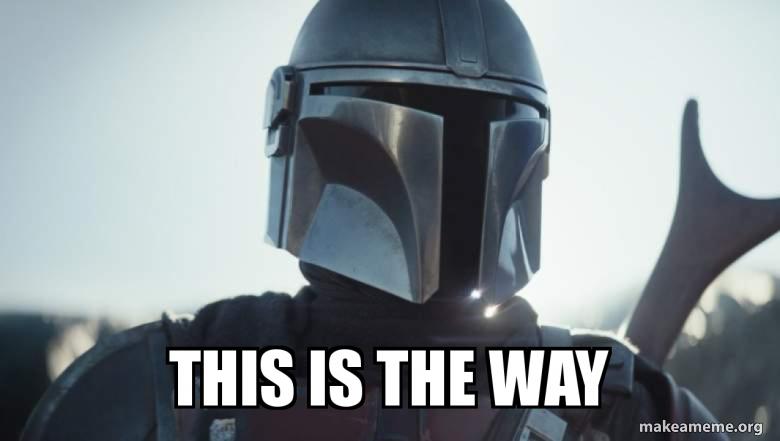 This is the way - Mandalorian | Make a Meme