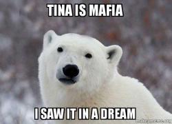 tina-is-mafia.jpg