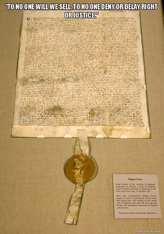La Magna Carta venne concepita nel 1215 come un tentativo non riuscito di raggiungere la pace tra i monarchici e le fazioni ribelli come parte degli eventi che