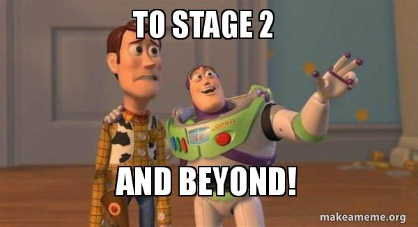 To Stage 2 And Beyond Buzz And Woody Toy Story Meme Make A Meme