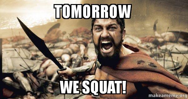 tomorrow-we-squat.jpg