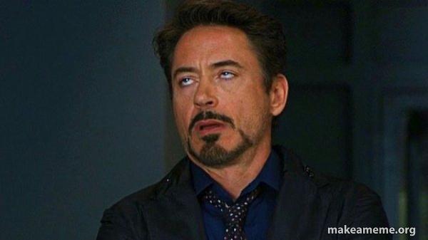 Tony Stark Eye Roll meme