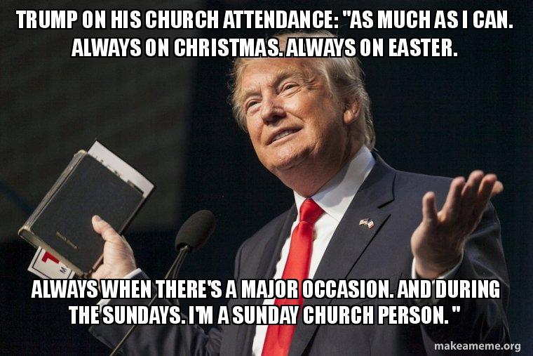 trump on his trump on his church attendance \