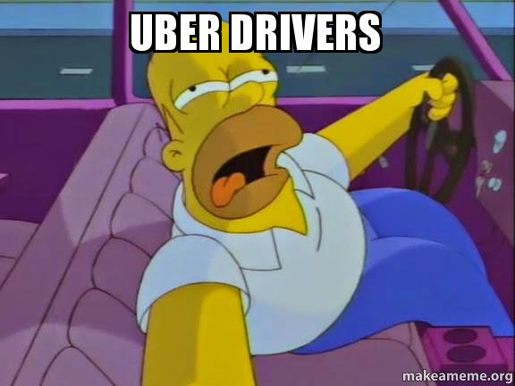 What Is A Uber >> Uber Drivers | Make a Meme