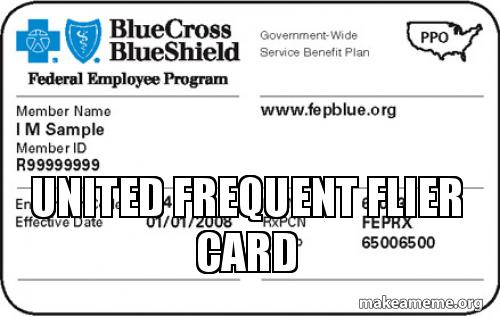 United frequent flier card   Make a Meme