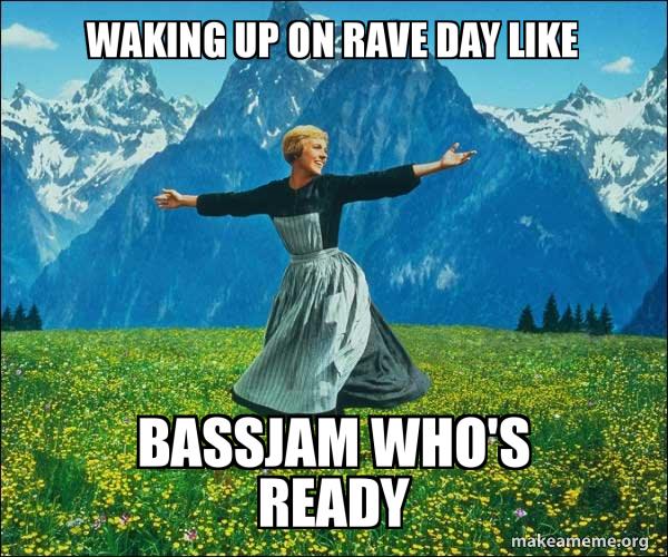 WAKING UP ON RAVE DAY LIKE BASSJAM WHO'S READY - Sound of