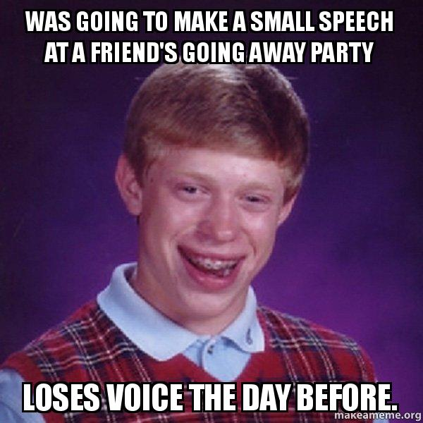 Was Going To Make A Small Speech At A Friend 39 S Going Away