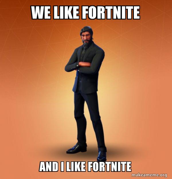 Prayoga: We Like Fortnite Meme