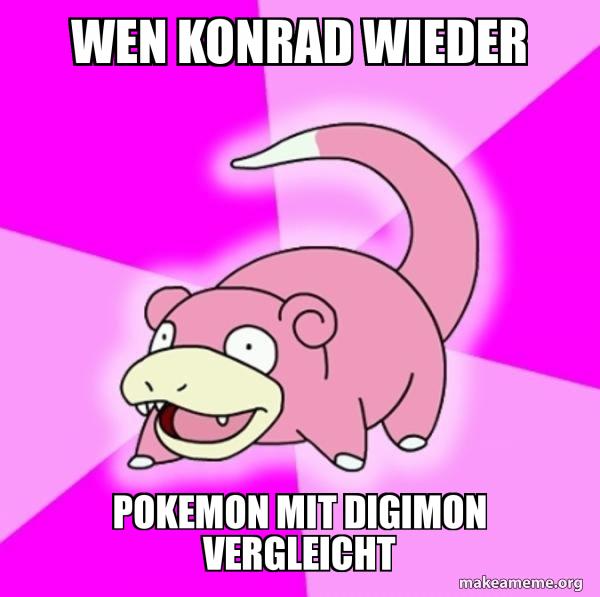 Slowpoke the Pokemon meme