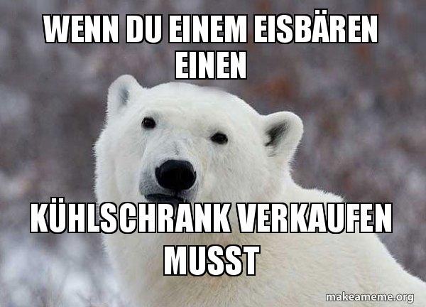 Kühlschrank Polar : Wenn du einem eisbären einen kühlschrank verkaufen musst popular