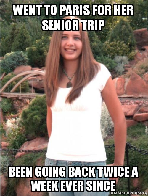 Went To Paris For Her Senior Trip Been Going Back Twice A