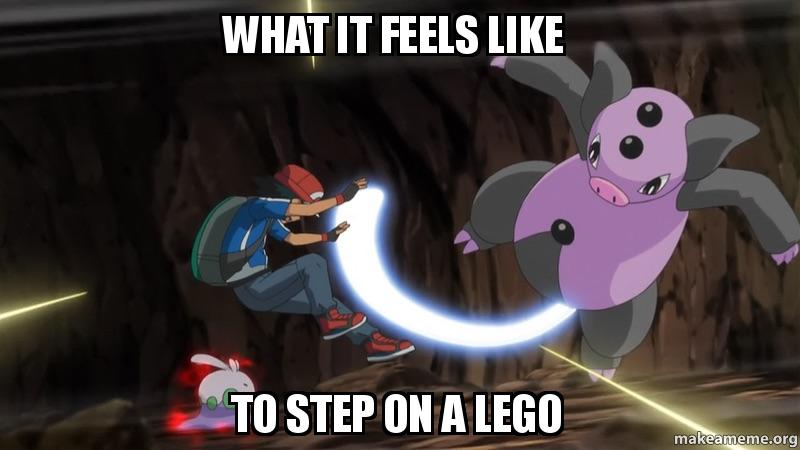 What It Feels Like To Step On A Lego Make A Meme