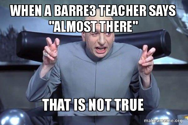 when a barre3 when a barre3 teacher says \