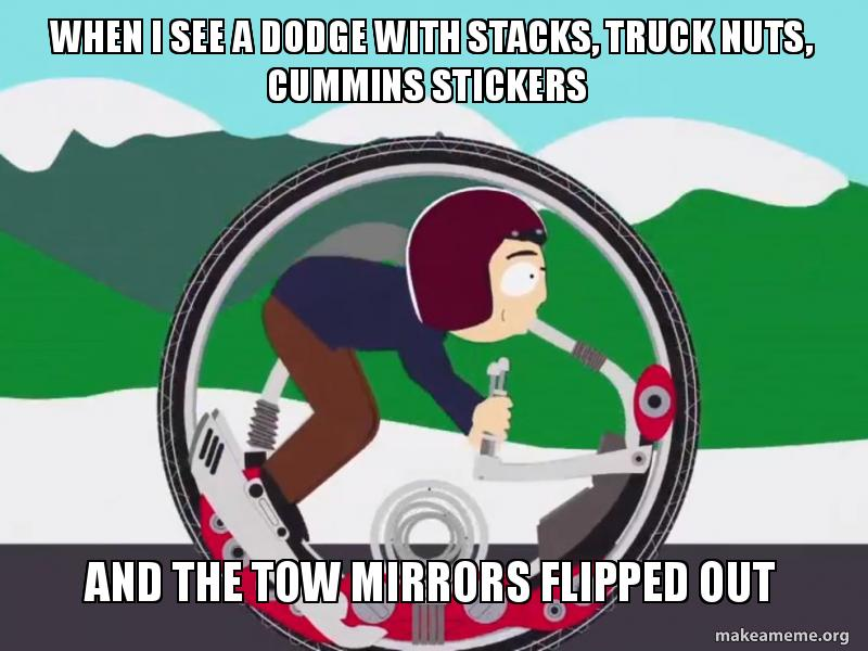 When I See A Dodge With Stacks Truck Nuts Cummins Stickers And The