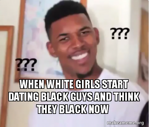 black guys dating white chicks