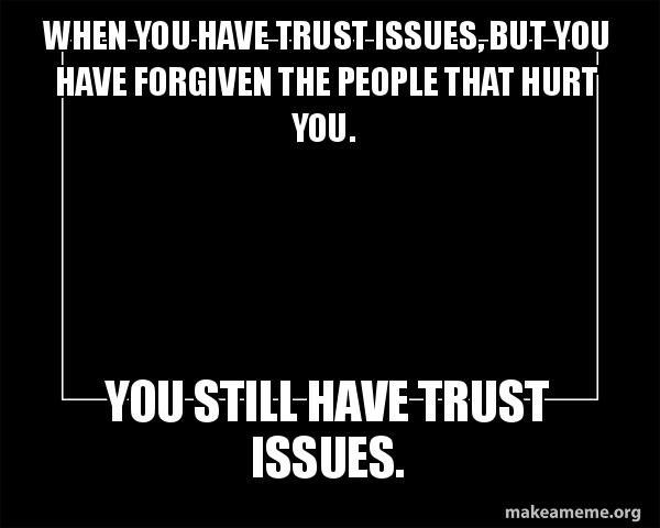 people with trust issues