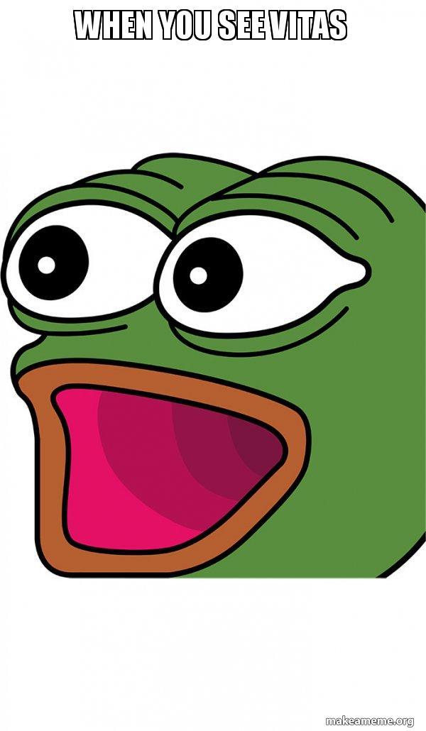 when you see vitas poggers make a meme