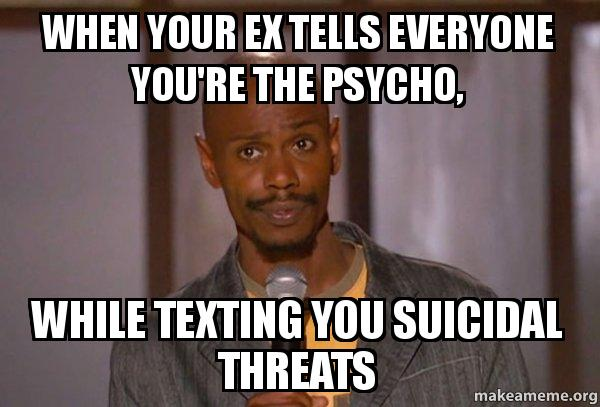 when your ex apcsim when your ex tells everyone you're the psycho, while texting you