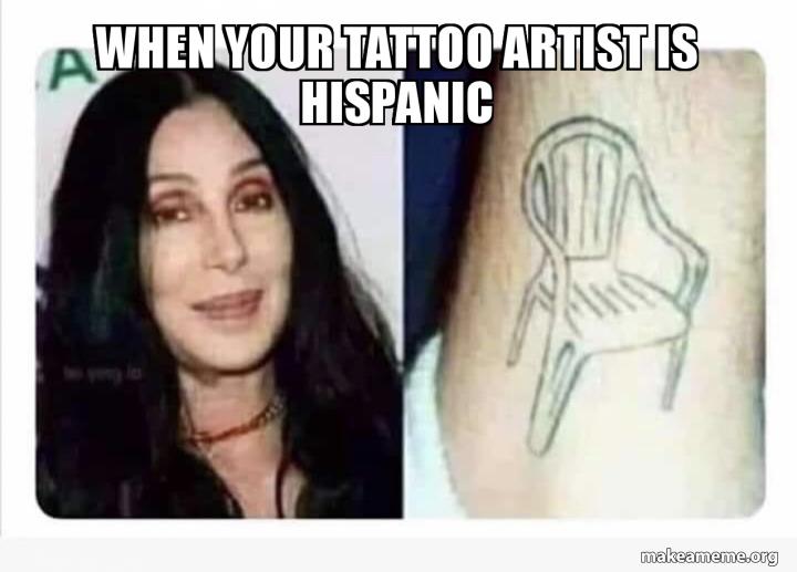 When your tattoo artist is Hispanic