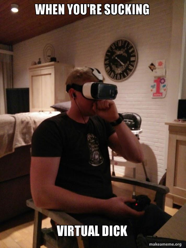 Suck a virtual dick