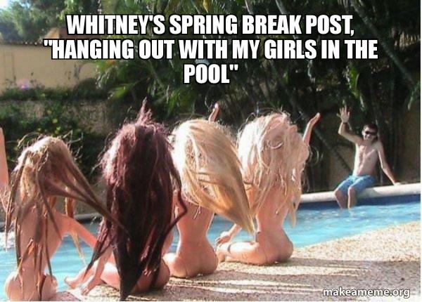 Spring Break Forever Alone meme
