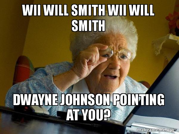 Wii Will Smith Wii Will Smith Dwayne Johnson Pointing At You
