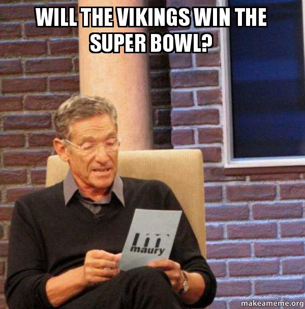 will the vikings win the super bowl maury povich lie detector