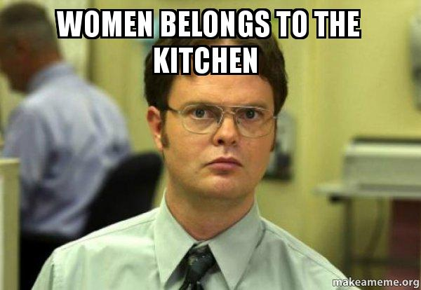 Women Belongs To The Kitchen Schrute Facts Dwight Schrute From The Office Make A Meme