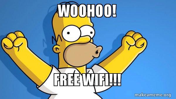 woohoo free wifi woohoo! free wifi!!! free wifi make a meme