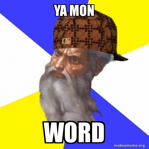Scumbag Advice God meme