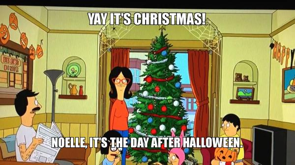 Yay It S Christmas Noelle It S The Day After Halloween Make A Meme See more ideas about merry christmas meme, christmas memes, christmas memes funny. yay it s christmas noelle it s the