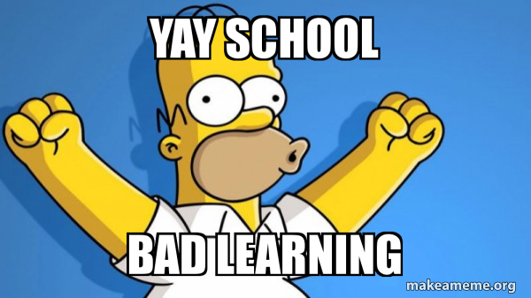 Yay School Bad Learning Happy Homer Make A Meme Contribute to jguer/yay development by creating an account on github. yay school bad learning happy homer