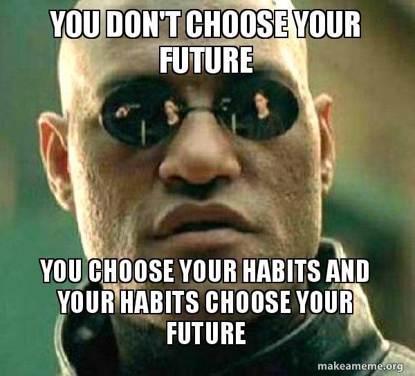 Image result for habits meme
