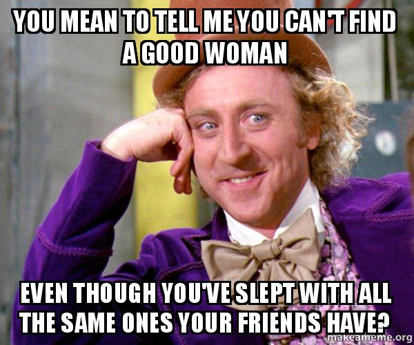 Good woman that can't find a man quotes