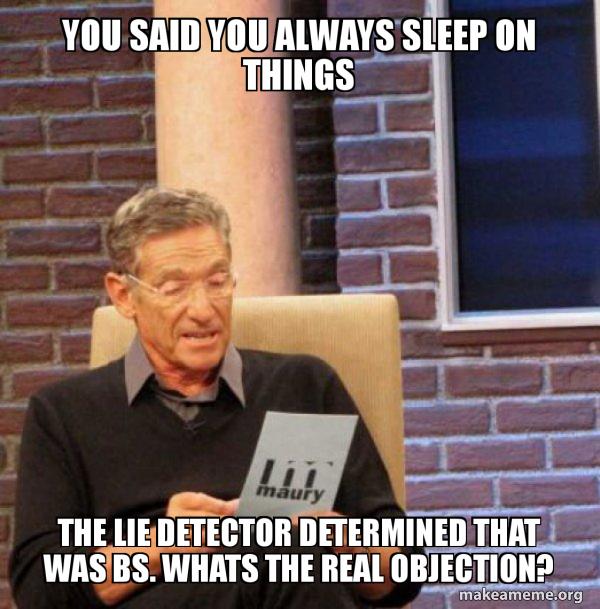 Maury Povich Lie Detector Test meme