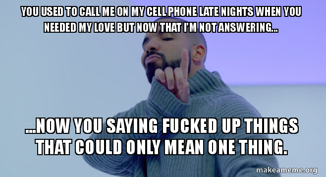 you used to j16xxi you used to call me on my cell phone late nights when you needed