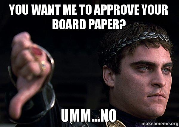 you want me to approve your board paper ummno make