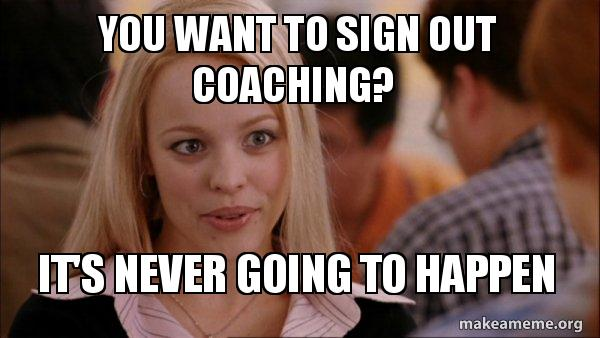 Image result for coaching meme