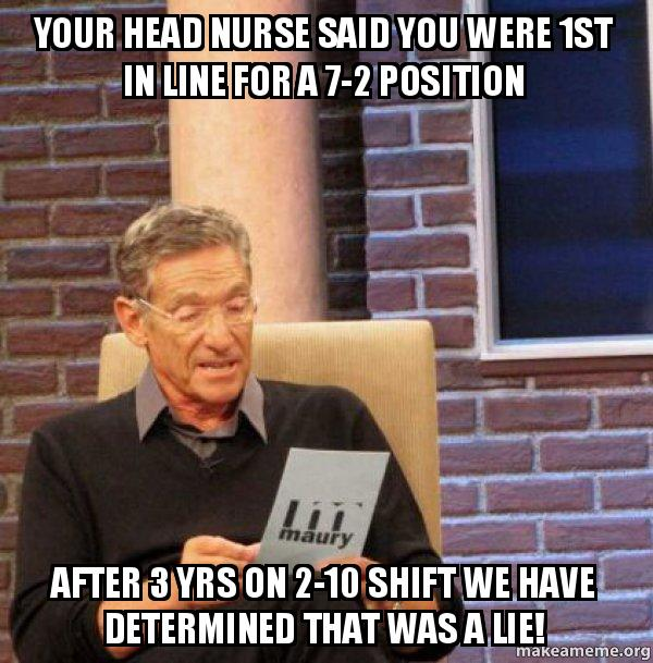 Your Head Nurse Said You Were In Line For A Position After Jpg 600x609 Head Nurse