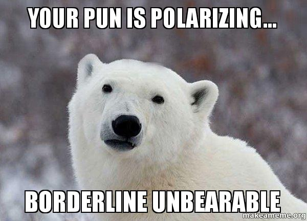 Popular Opinion Polar Bear meme