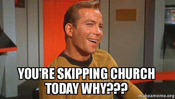 youre skipping church you're skipping church today why??? ridiculously photogenic