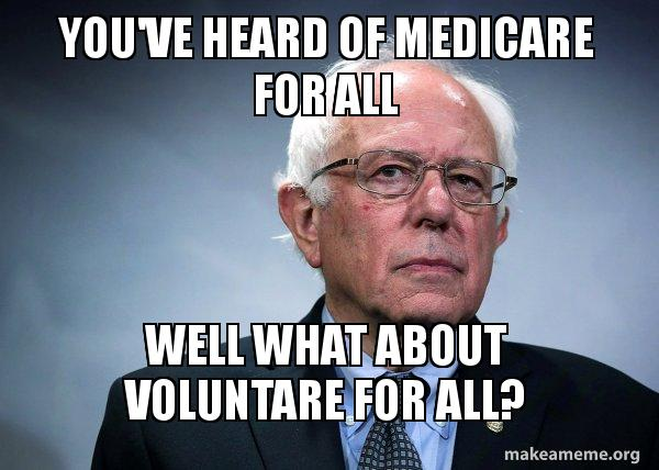 Youve Heard Of Medicare For All Well What About Voluntare For All